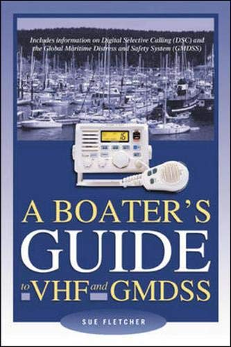 9780071388023: A Boater's Guide to VHF and GMDSS