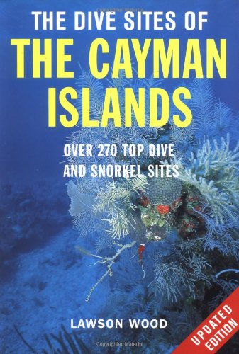 9780071388658: The Dive Sites of the Cayman Islands, Second Edition: Over 270 Top Dive and Snorkel Sites