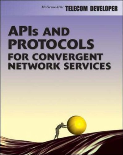 9780071388801: APIs and Protocols For Convergent Network Services