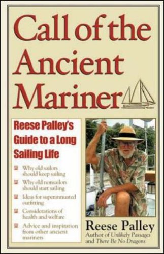 9780071388818: Call of the Ancient Mariner: Reese Palley's Guide to a Long Sailing Life