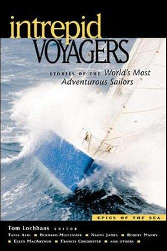 9780071388832: Intrepid Voyagers: Stories of the World's Most Adventurous Sailors (Epics of the Sea)