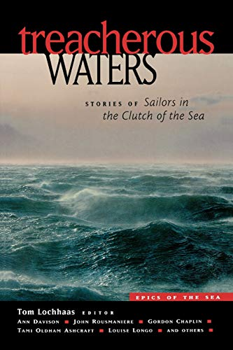 9780071388849: Treacherous Waters: Stories of Sailors in the Clutch of the Sea (Epics of the Sea)