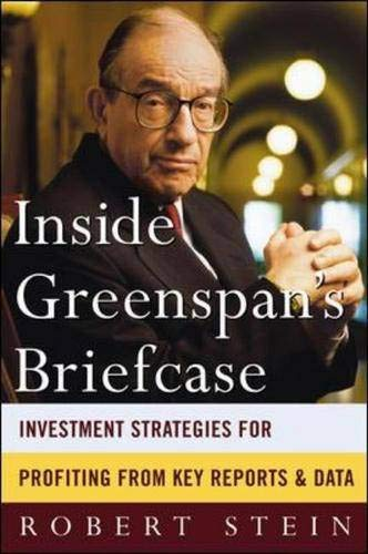 9780071389136: Inside Greenspan's Briefcase: Investment Strategies for Profiting from Key Reports and Data