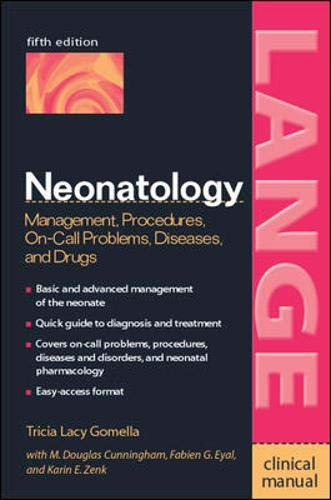 9780071389181: Neonatology: Management, Procedures, On-Call Problems, Diseases, and Drugs : Clinical Manual