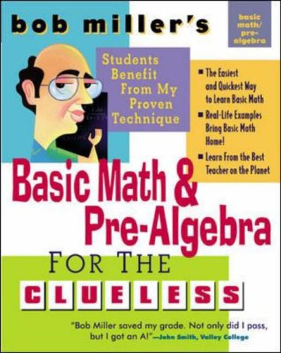 9780071390163: Bob Miller's Basic Math and Pre-Algebra for the Clueless (Bob Miller's Clueless Series)