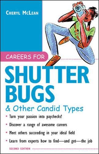 9780071390354: Careers for Shutterbugs & Other Candid Types, 2nd Ed.