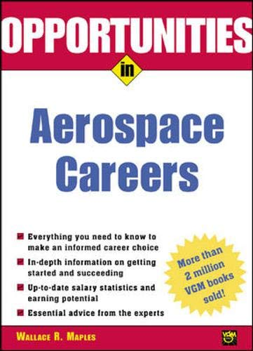 9780071390507: Opportunities in Aerospace Careers, Rev. Ed. (Opportunities In! Series)