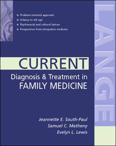 CURRENT Diagnosis & Treatment in Family Medicine (CURRENT MEDICAL DIAGNOSIS & TREATMENT IN FAMILY...