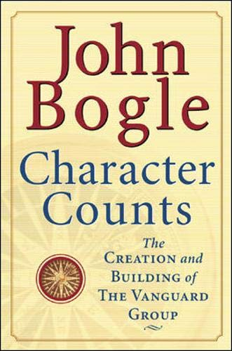 9780071391153: Character Counts : The Creation and Building of the Vanguard Group