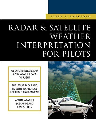 9780071391184: Radar & Satellite Weather Interpretation for Pilots