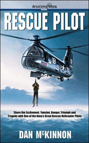 9780071391191: RESCUE PILOT: LIFESAVING AT-SEA NAVY HELICOPTER