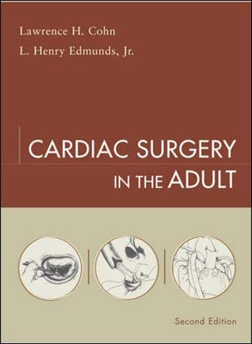 9780071391290: Cardiac Surgery in the Adult