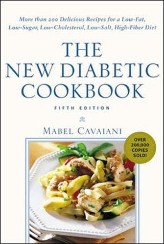 9780071391351: The New Diabetic Cookbook, Fifth Edition: More Than 200 Delicious Recipes for a Low-Fat, Low-Sugar, Low-Cholesterol, Low-Salt, High-Fiber Diet