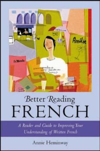 9780071391399: Better Reading French : A Reader and Guide to Improving Your Understanding of Written French