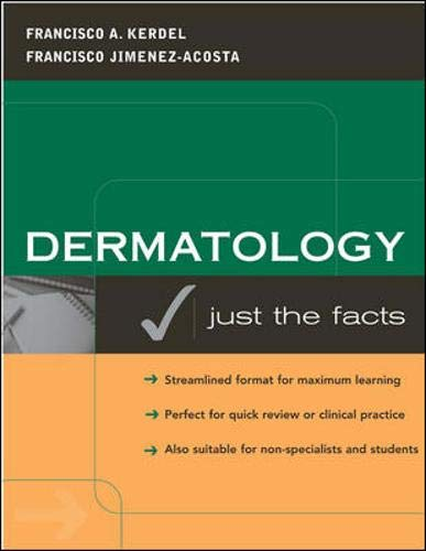 9780071391436: Dermatology: Just the Facts