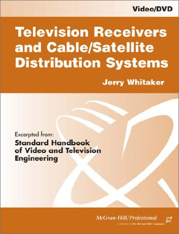 9780071391504: Television Receivers and Cable/Satellite Distribution Systems