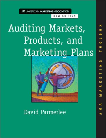 9780071392037: Auditing Markets, Products, and Marketing Plans