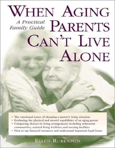9780071392266: When Aging Parents Can't Live Alone