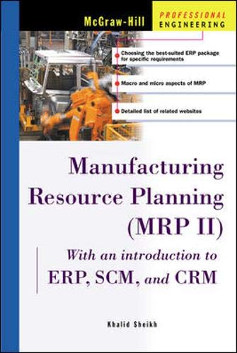 9780071392303: Manufacturing Resource Planning (Mrp Ii): With Introduction to Erp, Scm and Crm