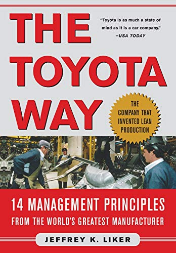 9780071392310: The Toyota Way: 14 Management Principles from the World's Greatest Manufacturer