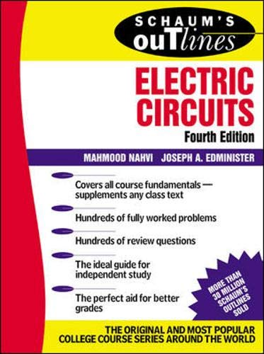 Schaum's Outline of Electric Circuits: Nahvi, Mahmood; Edminister,
