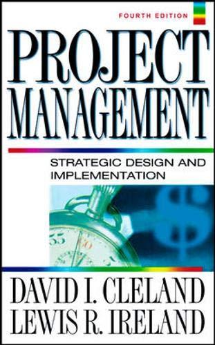 9780071393102: Project Management : Strategic Design and Implementation