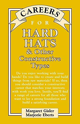 9780071394352: Careers for Hard Hats & Other Constructive Types