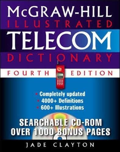 9780071395083: McGraw-Hill Illustrated Telecom Dictionary