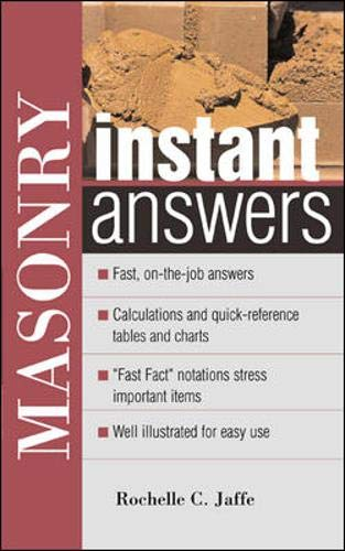 Masonry Instant Answers (Instant Answer Series): Rochelle C. Jaffe