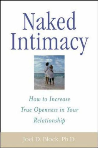 9780071395182: Naked Intimacy: How to Increase True Openness in Your Relationship
