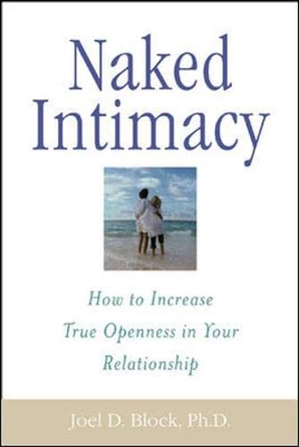 9780071395182: Naked Intimacy : How to Increase True Openness in Your Relationship