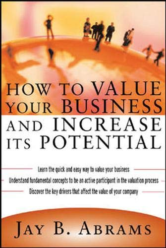 9780071395205: How to Value Your Business and Increase Its Potential