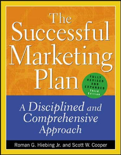 9780071395212: The Successful Marketing Plan : A Disciplined and Comprehensive Approach