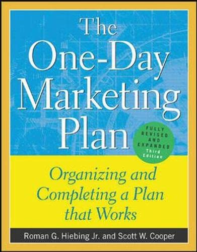 9780071395229: The One-Day Marketing Plan : Organizing and Completing a Plan that Works