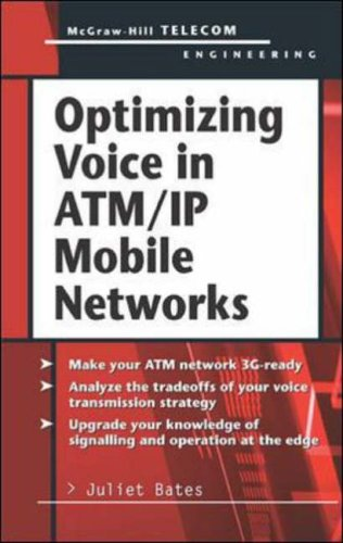 9780071395946: Optimizing Voice in ATM/IP Mobile Networks: Capacity and Quality (McGraw-Hill Telecom Engineering)