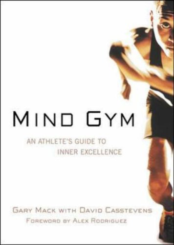 9780071395977: Mind Gym: An Athlete's Guide to Inner Excellence