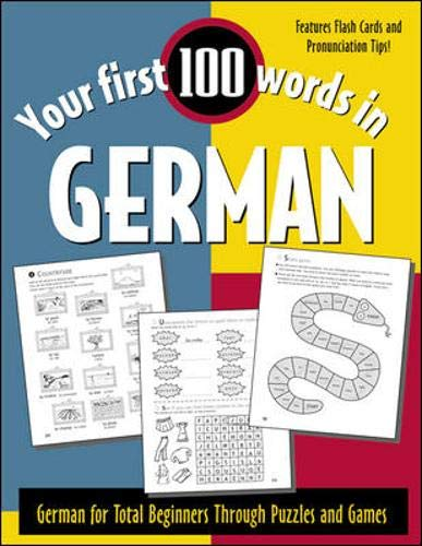 9780071396004: Your First 100 Words in German : German for Total Beginners Through Puzzles and Games