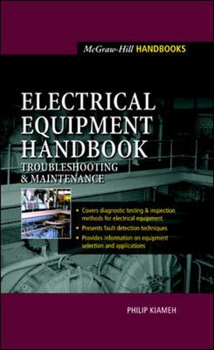 9780071396035: Electrical Equipment Handbook: Troubleshooting and Maintenance (McGraw-Hill Handbooks)