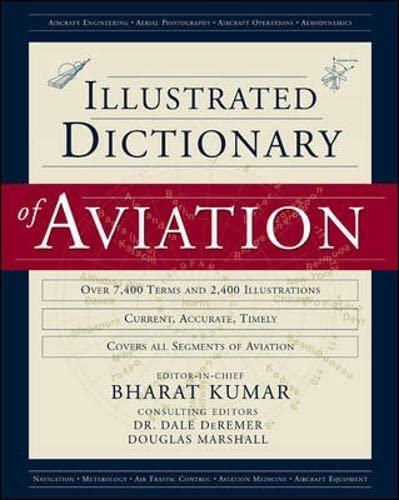 An Illustrated Dictionary of Aviation: Bharat Kumar; Dale DeRemer; Douglas Marshall