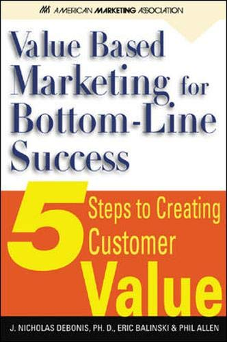 9780071396561: Value-Based Marketing for Bottom-Line success : 5 Steps to Creating Customer Value