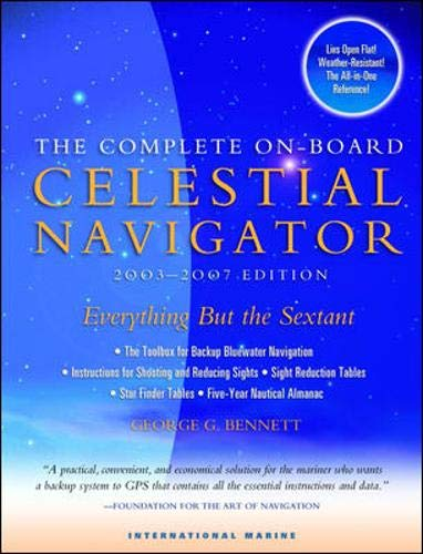 9780071396578: The Complete On-Board Celestial Navigator : Includes 2003-2007 Nautical Almanac