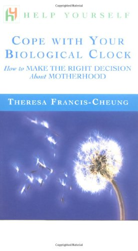 9780071396615: Cope with Your Biological Clock: How to Make the Right Decision about Motherhood (Help Yourself)