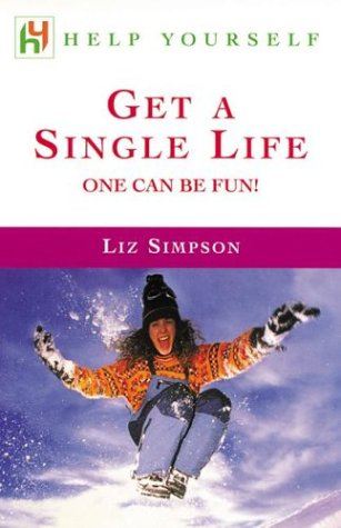 9780071396646: Get a Single Life: One Can Be Fun! (Help Yourself)