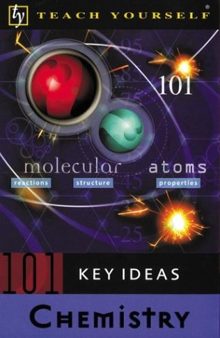 9780071396653: Teach Yourself 101 Key Ideas Chemistry (Teach Yourself (NTC))