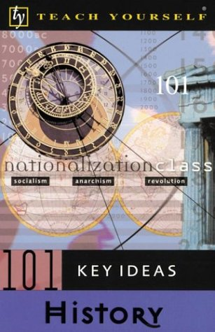 9780071396660: Teach Yourself 101 Key Ideas History (Teach Yourself (NTC))