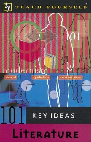9780071396684: Teach Yourself 101 Key Ideas Literature (Teach Yourself (McGraw-Hill))