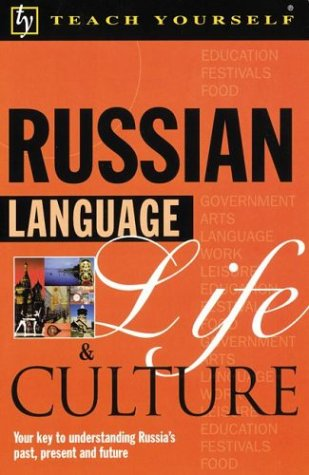 9780071396813: Russian Language, Life and Culture (Teach Yourself...Language, Life, and Culture)
