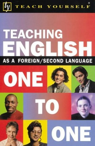 9780071396820: Teaching English as a Foreign/Second Language One to One (Teach Yourself (McGraw-Hill))