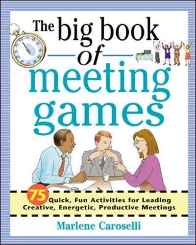9780071396844: The Big Book of Meeting Games