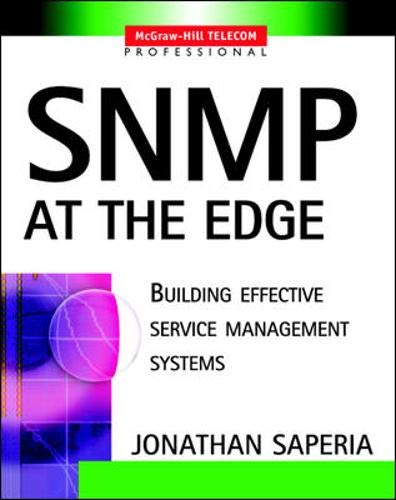 9780071396899: Snmp at the Edge: Building Effective Service Management Systems